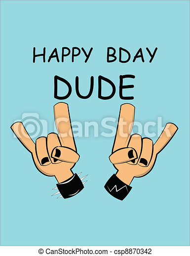 Happy bday dude birthday greeting from heavy metal friends happy bday dude csp8870342 m4hsunfo
