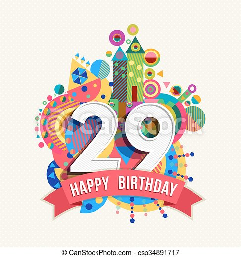 Happy birthday 29 year greeting card poster color - csp34891717