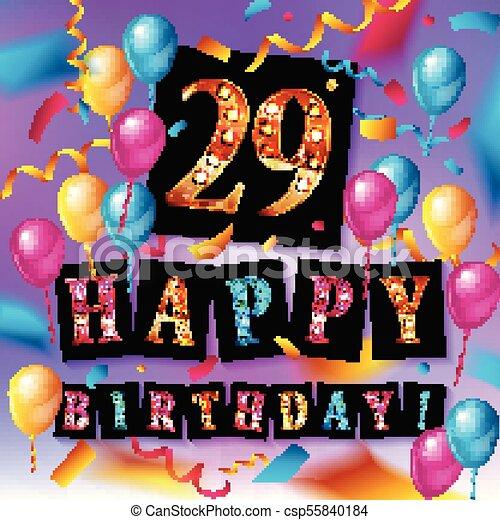 Happy Birthday 29 Years Anniversary