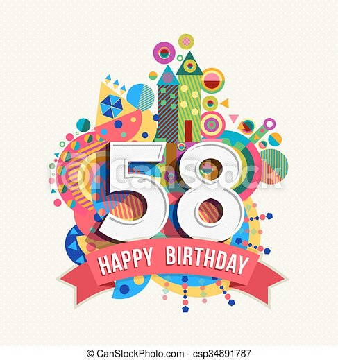 58 >> Happy Birthday 58 Year Greeting Card Poster Color Happy Birthday