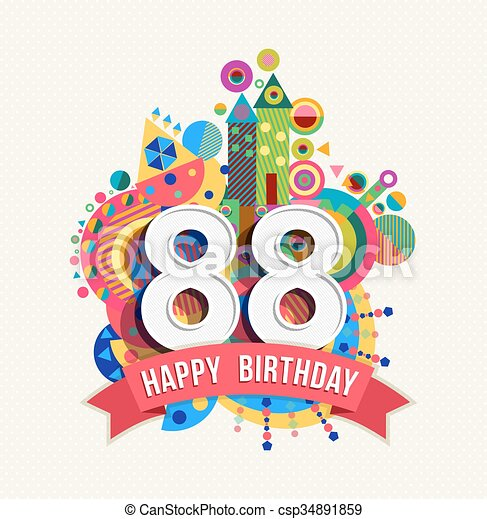 Happy Birthday 88 Year Greeting Card Poster Color