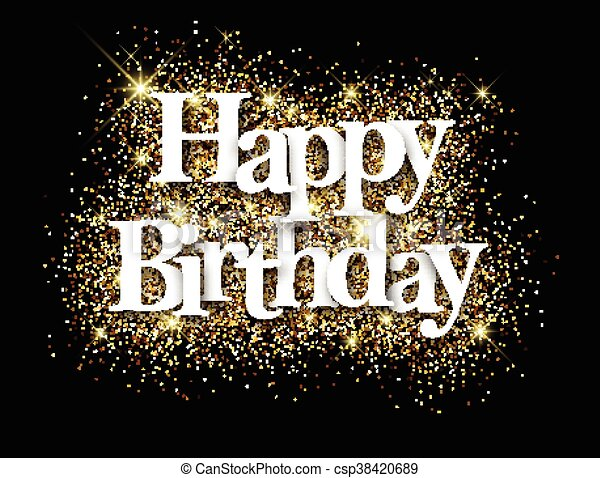 Happy Birthday Black Background Happy Birthday Black Background With Shining Sand Vector Paper Illustration Canstock