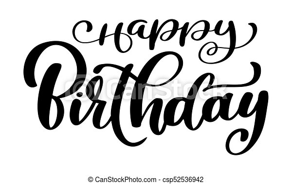 Happy birthday calligraphy black text hand drawn invitation