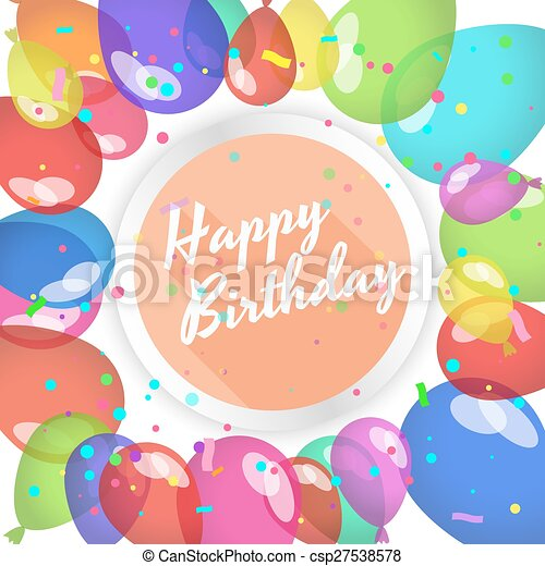 Happy Birthday Card Balloons And Confetti Happy Birthday Vector