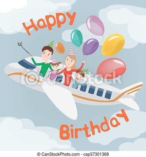 Happy Birthday Card Family In Plane Happy Family With Balloons