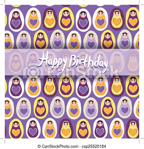 Happy Birthday Card. pattern orange Russian dolls matryoshka on a purple background. - csp25520184