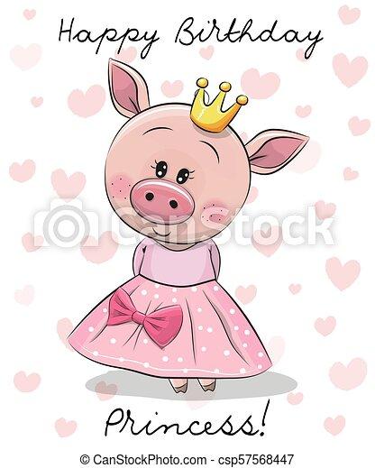 Happy Birthday Card With Princess Pig Happy Birthday Card With Cute