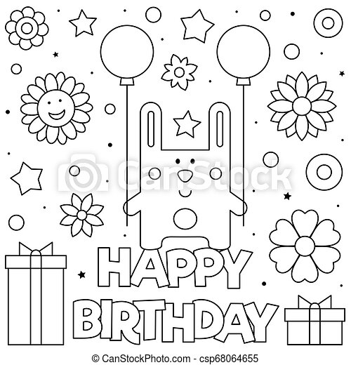 Happy Birthday. Coloring Page. Vector Illustration Of Rabbit. Happy Birthday.  Coloring Page. Black And White Vector CanStock