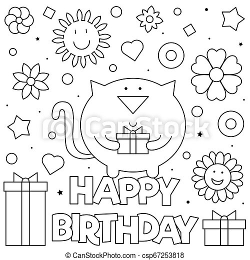 Happy Birthday Coloring Page Vector Illustration Of Cat Happy Birthday Coloring Page Black And White Vector Illustration