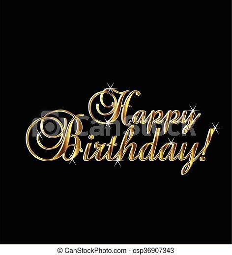 Happy birthday gold words - csp36907343