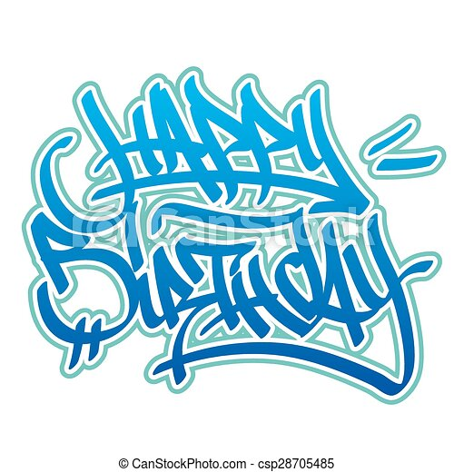 Happy Birthday Graffiti Style Happy Birthday Card In Graffiti Style