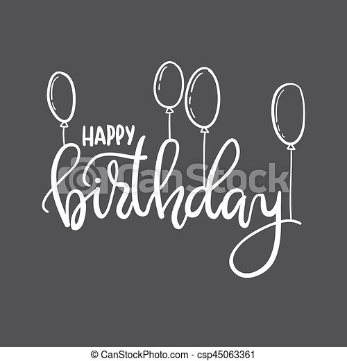 Happy Birthday Hand Lettering Typography Template For Posters Greeting Cards Prints Balloons Party Decorations Black And White Doodle Drawn