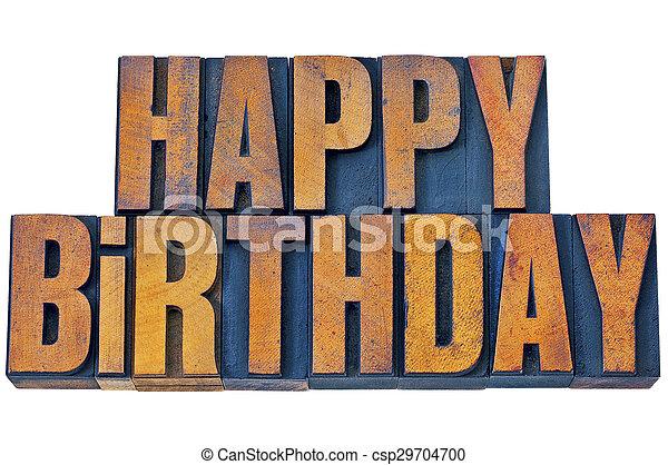 happy birthday in letterpress wood type - csp29704700
