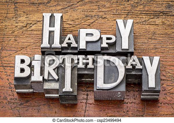 Happy Birthday in metal type - csp23499494