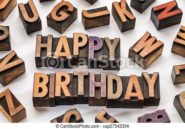 happy birthday in wood type blocks - csp27542334