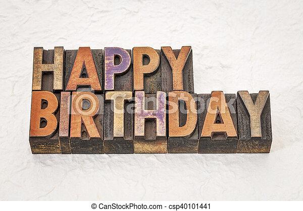 Happy Birthday in wood type - csp40101441
