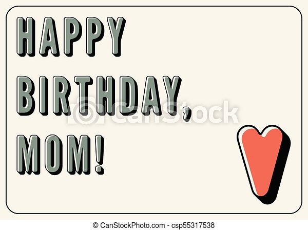 happy birthday mom typographical vintage birthday card vectors