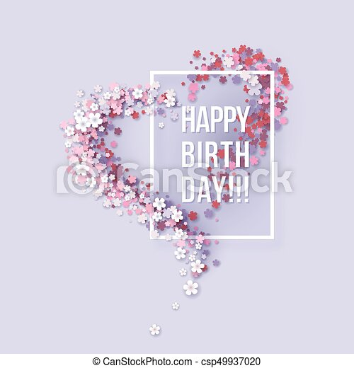 happy birthday poster frame flowers heart shaped colorful paper cut
