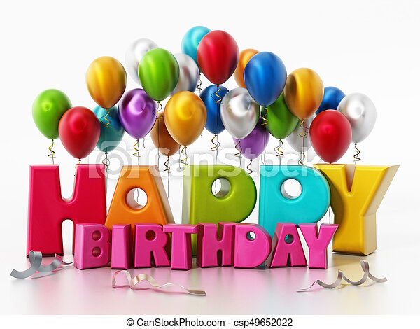 Happy Birthday Text And Party Balloons 3d Illustration