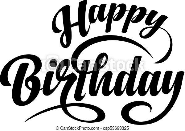 happy birthday text happy birthday calligraphic text on vector rh canstockphoto com happy birthday logos for free happy birthday logo for grandmother