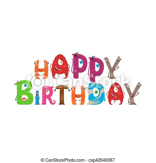 Happy Birthday text with Monsters letters - csp42640067