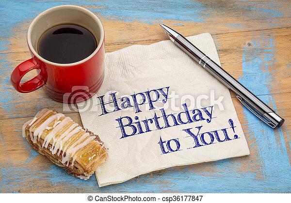 Happy Birthday to you!  - csp36177847