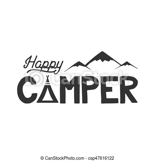 Happy Camper Poster Template Tent Mountains And Text Sign Retro Monochrome Design Hiking Emblem Stock Vector Isolated On White Background