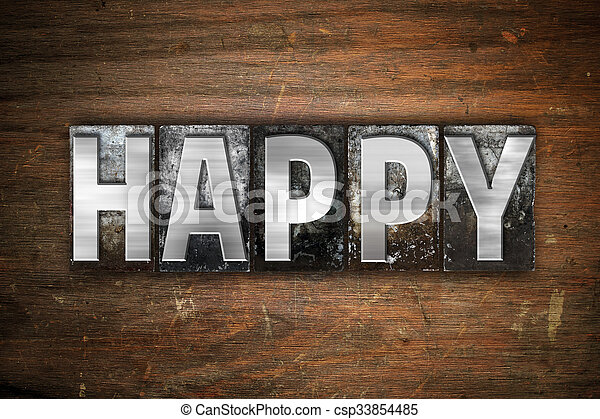 Happy Concept Metal Letterpress Type - csp33854485
