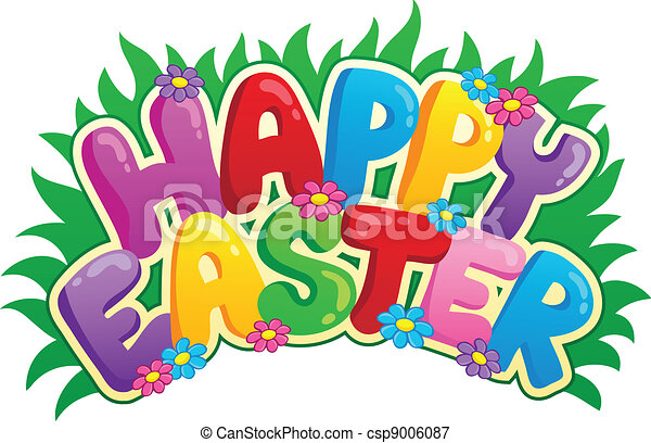 happy easter sign theme image 2 vector illustration vectors rh canstockphoto com happy easter clip art free happy easter clipart images