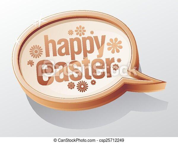 Happy Easter speech bubble. - csp25712249