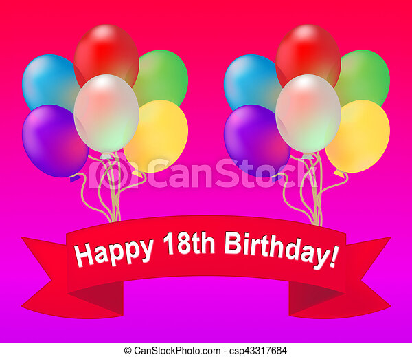 Happy Eighteenth Birthday Meaning 18th Party Celebration 3d Illustration