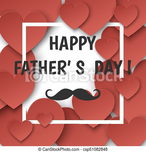 Happy fathers day greeting card with red hearts and frame happy happy fathers day greeting card with red hearts and frame csp51082848 m4hsunfo