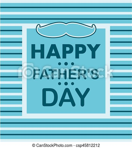 Happy father's day - csp45812212