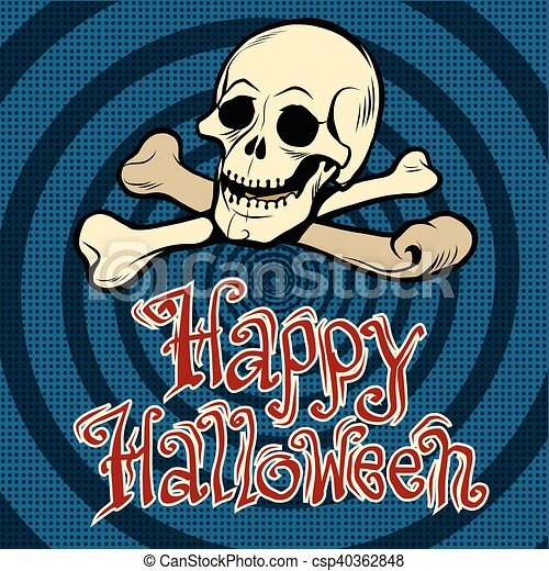 Happy Halloween skull and bones - csp40362848