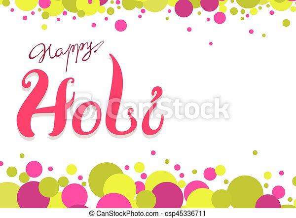 Happy holi greeting card colored confetti and lettering vector happy holi greeting card colored confetti csp45336711 m4hsunfo