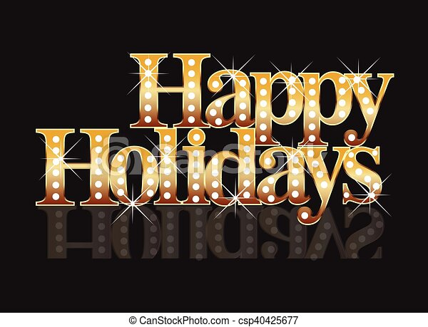 Happy holidays gold words template background vectors illustration ...