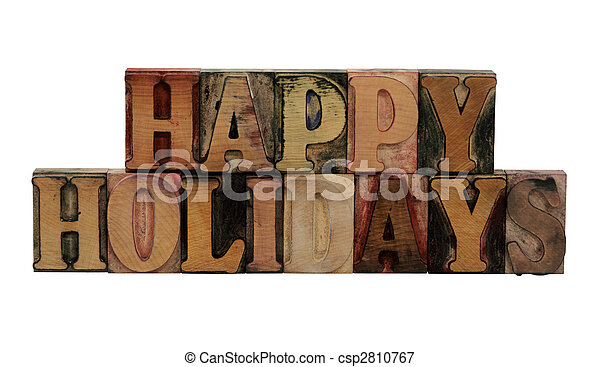 Happy Holidays in letterpress wood letters - csp2810767