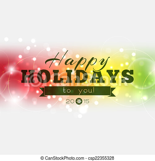 Happy Holidays to you 2015 - csp22355328