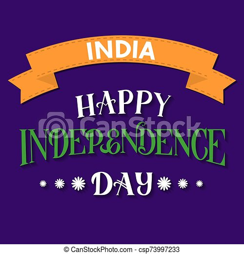 Happy India Independence Day Hand Lettering Indian Holiday Celebration Typography Poster Easy To Edit Vector Template For Banner Flyer Greeting