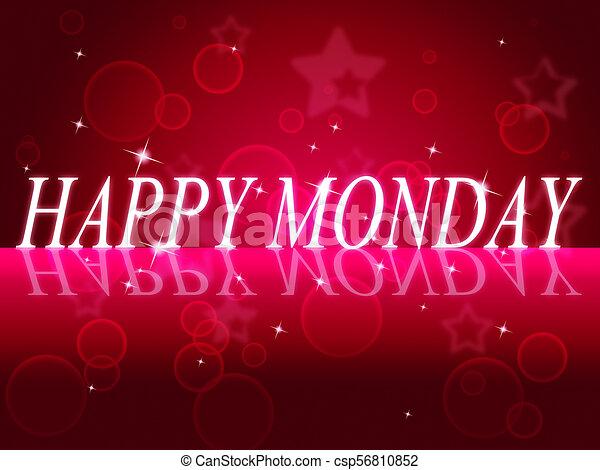happy monday quotes motivation saying d illustration happy