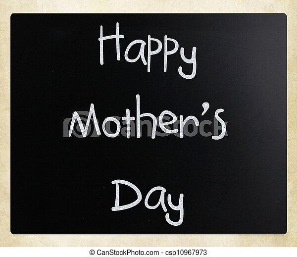 """Happy Mother Day"" handwritten with white chalk on a blackboard - csp10967973"