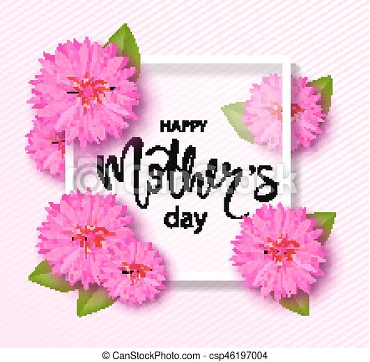 Happy Mothers Day Background With Beautiful Flowers Greeting Card Hand Drawn Lettering Vector