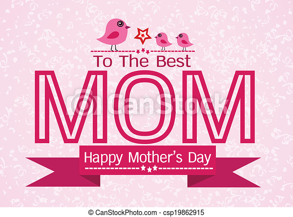 Happy mothers day greeting card design for your mom happy mothers day greeting card design for your mom csp19862915 m4hsunfo