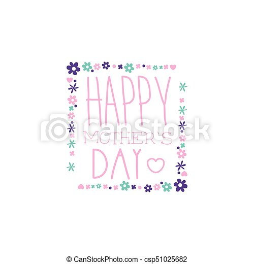 Happy mothers day logo template, label with flowers, colorful hand ...