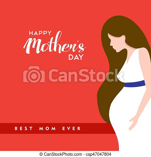 Happy mothers day pregnant mom quote illustration - csp47047804