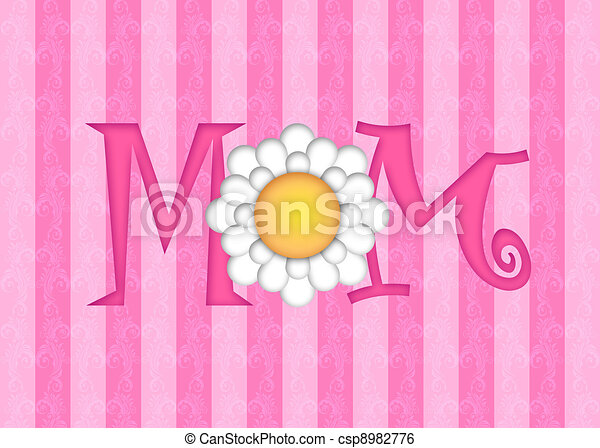 Happy Mothers Day with Daisy Flower - csp8982776