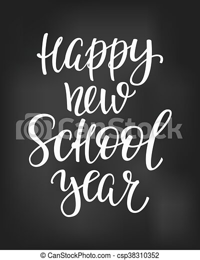 happy new school year typography quote csp38310352
