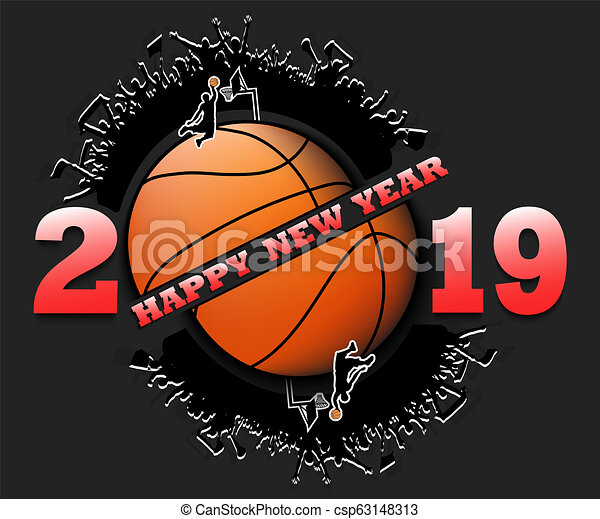Happy New Year 2019 And Basketball Ball With Football Fans Creative