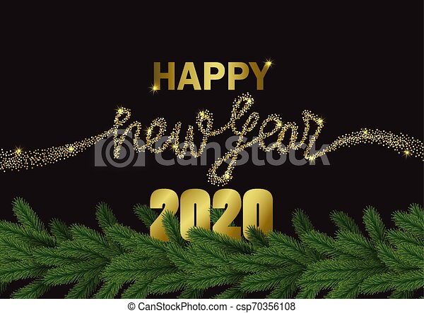 happy new year 2020 glitter and christmas tree greeting banner happy new year 2020 golden glitter greeting web banner on https www canstockphoto com happy new year 2020 glitter and 70356108 html