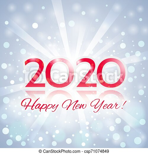 Happy New Year 2020 Greeting Card Happy New Year Greeting Card Beautiful Elegant Christmas Composition With A Bright Flash